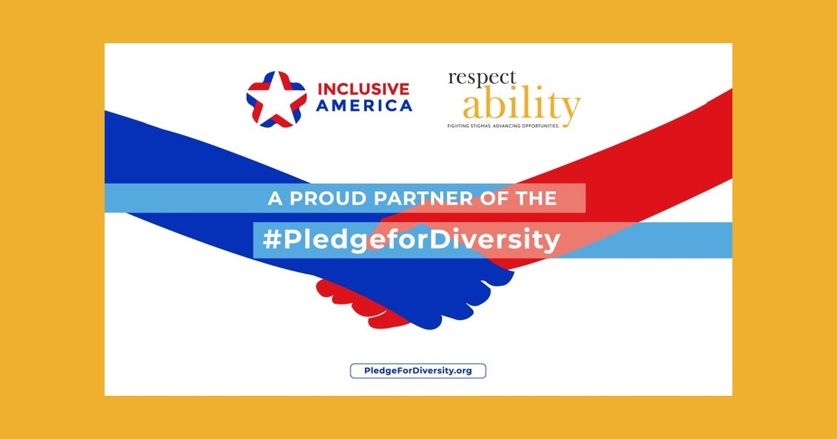 Inclusive America and RespectAbility logos. Text: A Proud Partner of the #PledgeforDiversity PledgeforDiversity.org
