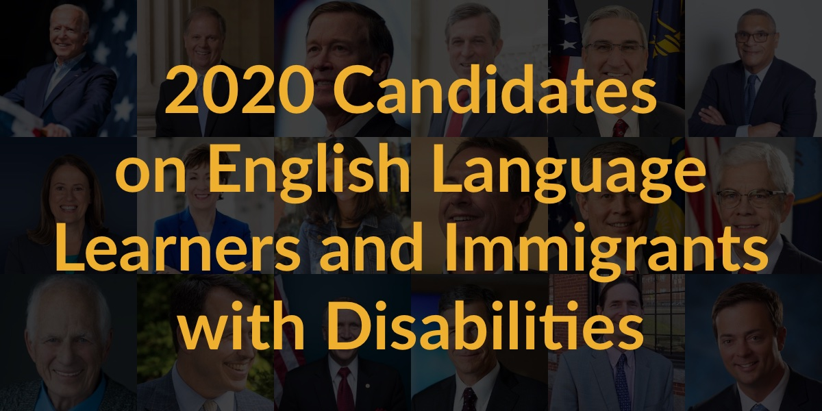 Headshots of 18 candidates for Governor, Senate and President who completed questionnaire. Text: 2020 Candidates on English Language Learners and Immigrants with Disabilities